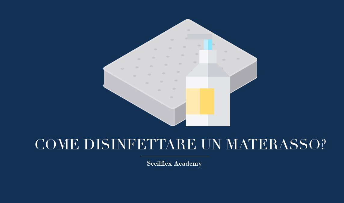 Come Disinfettare Un Materasso Secilflex Eccellenti In Materia